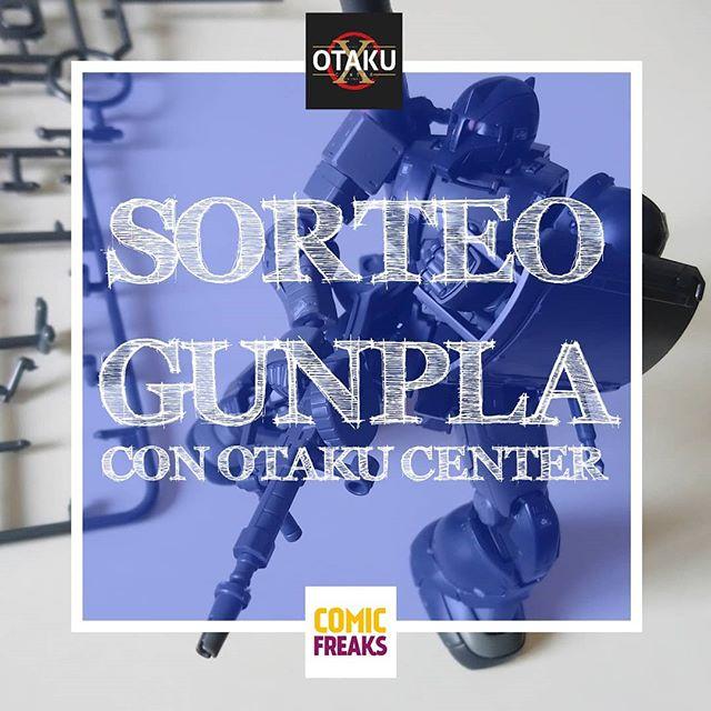 Sorteo GUNPLA con Otaku Center